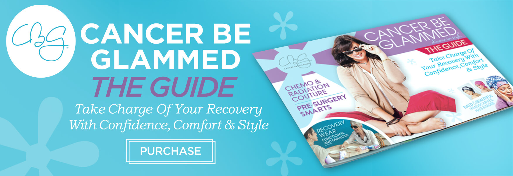 Purchase Cancer Be Glammed: The Guide